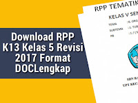 Download RPP K13 Kelas 5 Revisi 2017 Format DOC