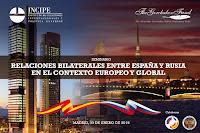 http://www.incipe.org/2019/01/30/seminario-relaciones-bilaterales-entre-espana-y-rusia-en-el-contexto-europeo-y-global/