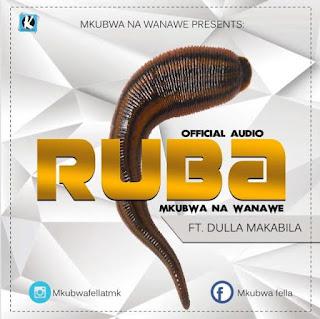 Mkubwa Na Wanawe Ft. Dulla Makabila - Ruba Audio