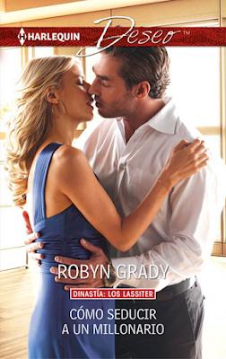 Robyn Grady - Cómo seducir a un millonario