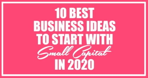 10 best business ideas to start with small capital