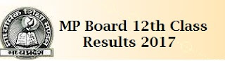 MP Board 12th Results 2017
