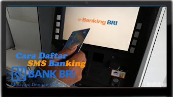 Cara Daftar SMS Banking BRI Lewat ATM Dengan Mudah