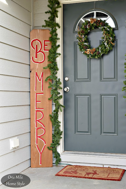 Be Merry DIY Outdoor Sign | Christmas Home Tour - One Mile Home Style