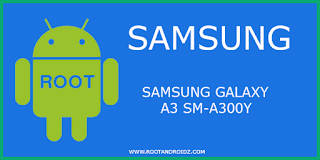 How to Root Samsung Galaxy SM-A300Y