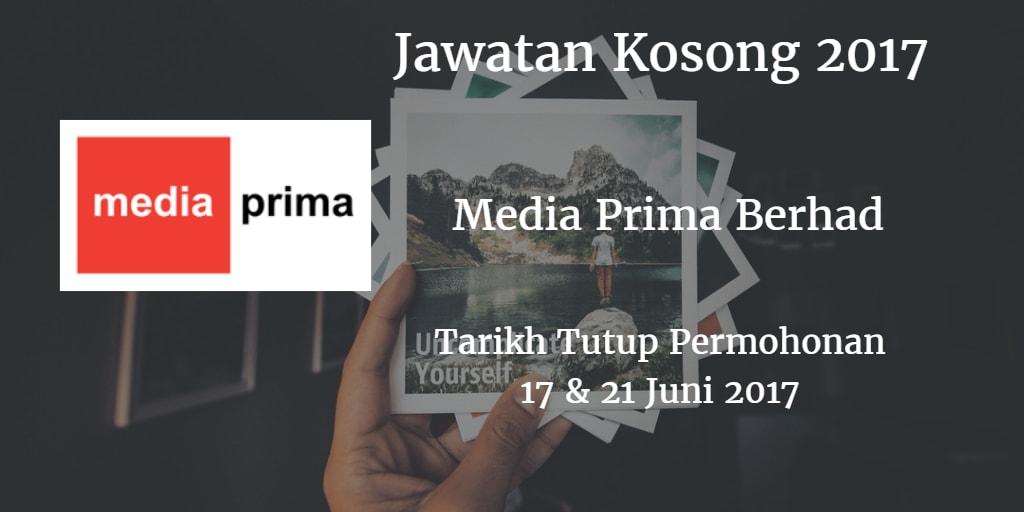 Jawatan Kosong Media Prima Berhad  17 & 21 Juni 2017