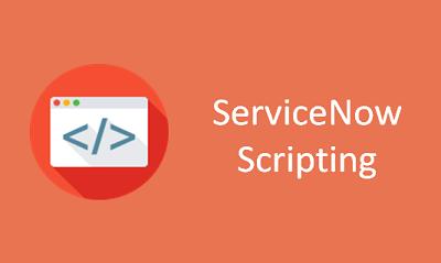 ServiceNow Scripting Online Training
