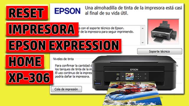 Reset impresora EPSON Expression Home XP-306