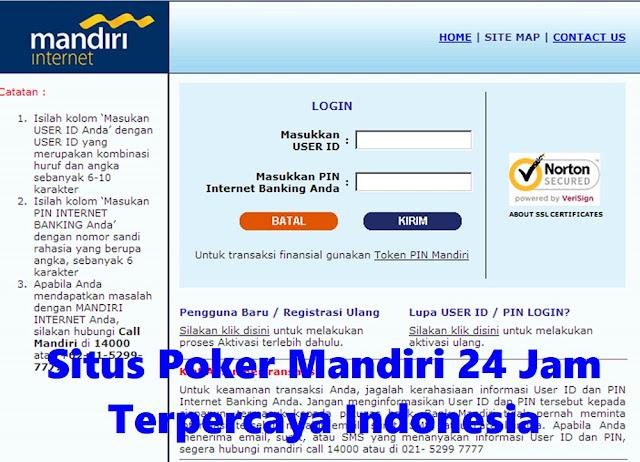 Situs Poker Mandiri 24 Jam Terpercaya Indonesia