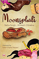 Books: Moongphali by Neha Singh and Mukesh Chhabra and illustrated by Sonal Gupta Vaswani (Age: 8+ years)