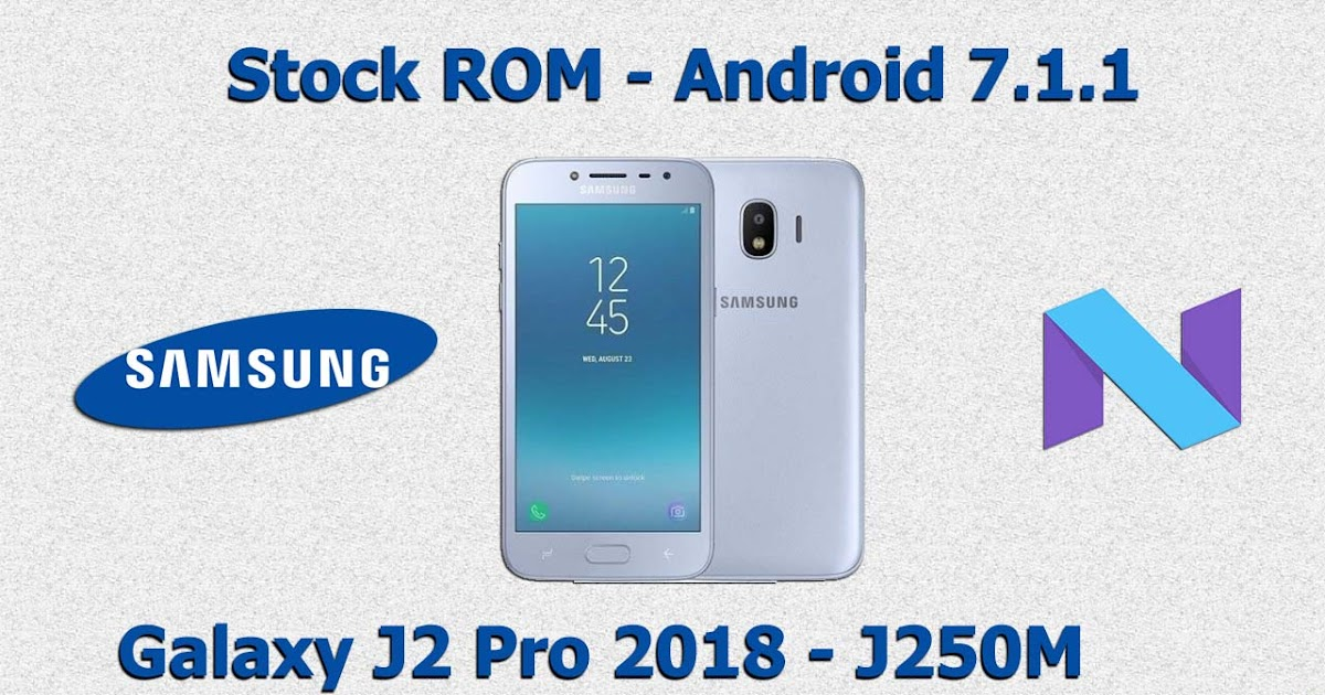 stock rom download for samsung j2 pro