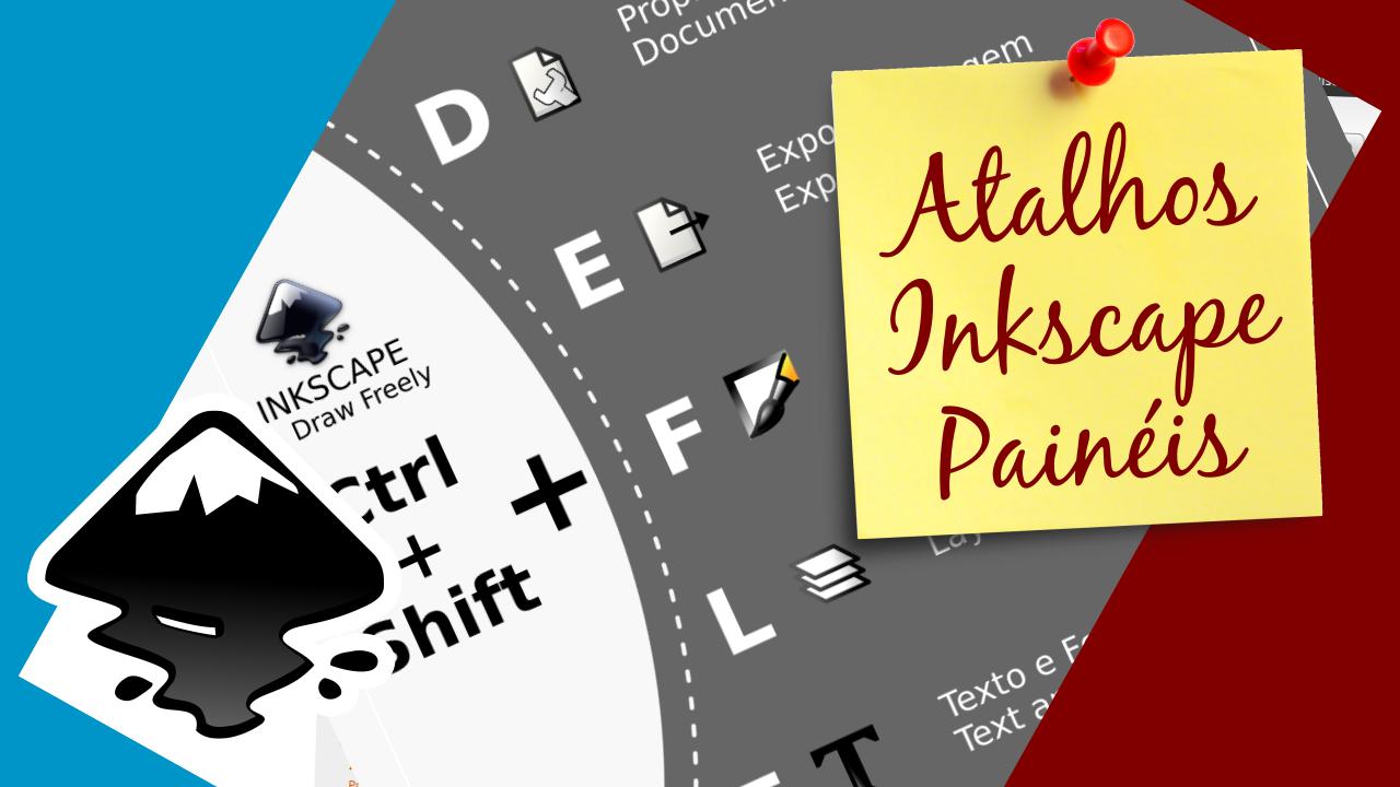 Atalhos para painéis no Inkscape