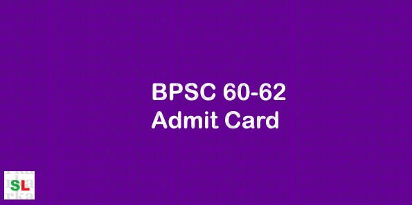 BPSC 60-62 Admit Card 2019