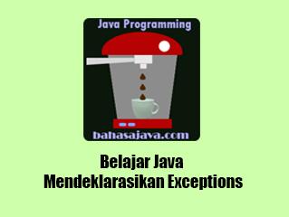 Mendeklarasikan Exceptions