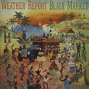 Weather Report - Black Market (1976)