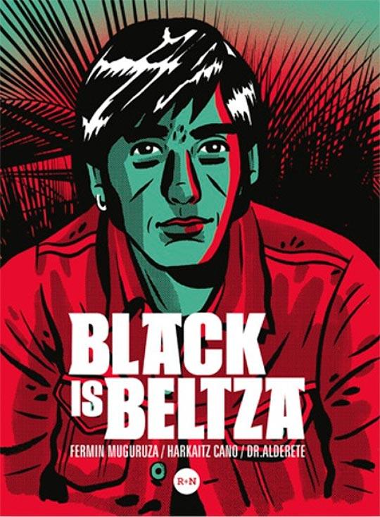 Black is beltza de Fermín Muguruza, Harkaitz Cano y Dr. Alderete