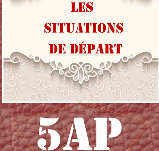 les situations de départ français 5AP PDF