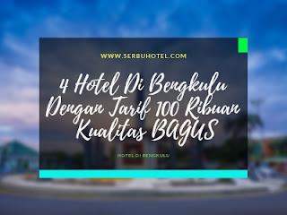 4 Hotel Di Bengkulu Dengan Tarif 100 Ribuan Kualitas BAGUS