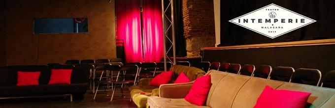 INTEMPERIE Teatro,  una nueva sala llega al corazón de Malasaña.