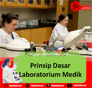 Prinsip Dasar Laboratorium Medik