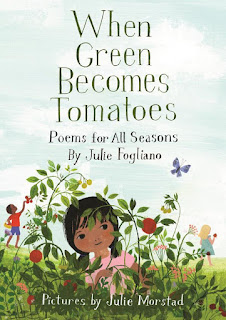 When Green Becomes Tomatoes by Julie Fogliano book cover