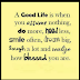 You Can Get a Good Life