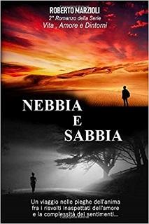 Nebbia e Sabbia di Roberto Marzioli