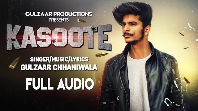 Kasoote : Song lyrics by Gulzaar Chhaniwala