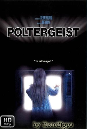 Poltergeist: Fenomenos Extraños [1982] [Latino-Ingles] HD 1080P  [Google Drive] GloboTV