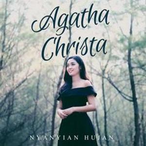 Agatha Christa - Nyanyian Hujan