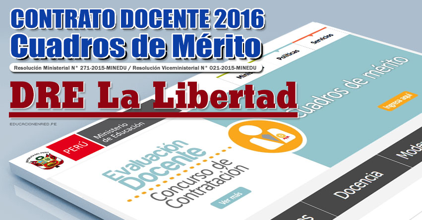 GRE La Libertad: Cuadros de Mérito para Contrato Docente 2016 (Resultados 22 Enero) - www.educacion.regionlalibertad.gob.pe