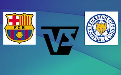 Barcelona VS Leicester City 04 Agustus 2016