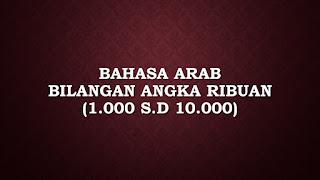 bahasa arab bilangan angka ribuan (1000 - 10000)