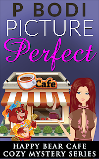 Picture Perfect Happy Bear Cafe Cozy Mystery Series Book 7