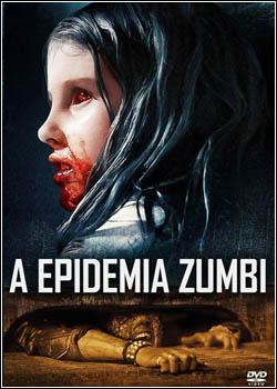 Baixar A Epidemia Zumbi Dublado Grátis