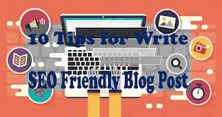 10 tips for write seo friendly blog post