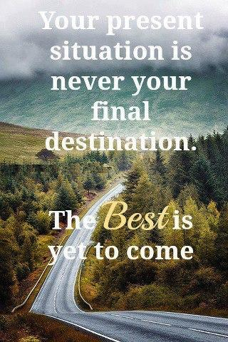 The Best Is Yet To Come Inspirational Picture Quotes
