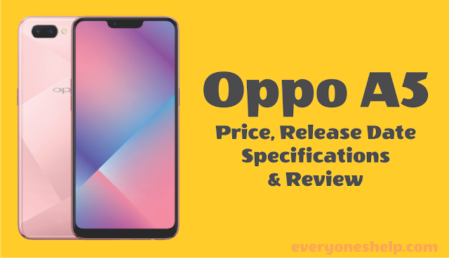 Oppo A5 Price, Release Date, Specifications & Review