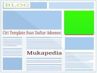 Ciri Template Blog Yang Disukai Google Adsense, Untuk Mendaftar