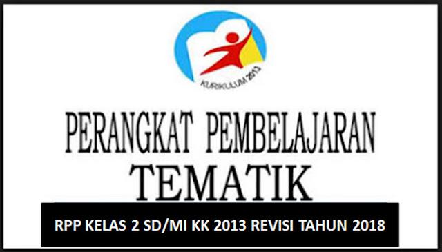 RPP Kelas 2 SD/MI KK 2013 Revisi Tahun 2018