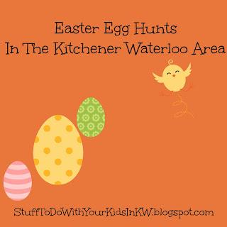 Easter Activities Kitchener Waterloo