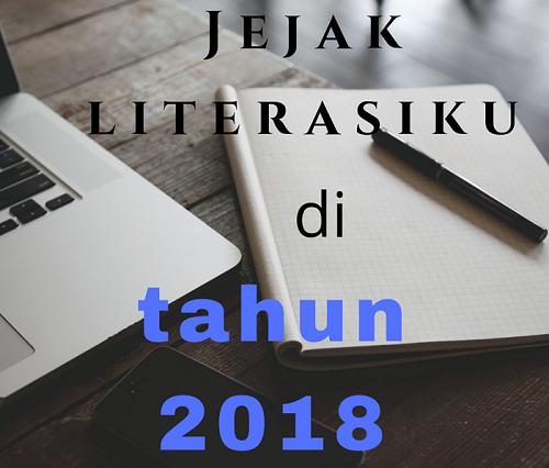Jejak Literasiku Di 2018