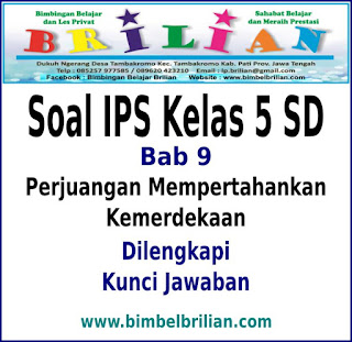 Download Soal IPS Kelas 5 SD Bab Pejuangan Mempertahankan Kemerdekaan Dan Kunci Jawaban