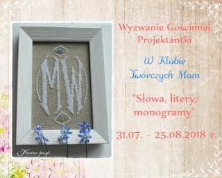 https://klub-tworczych-mam.blogspot.com/2018/07/wyzwanie-goscinnej-projektantki-sowa.html