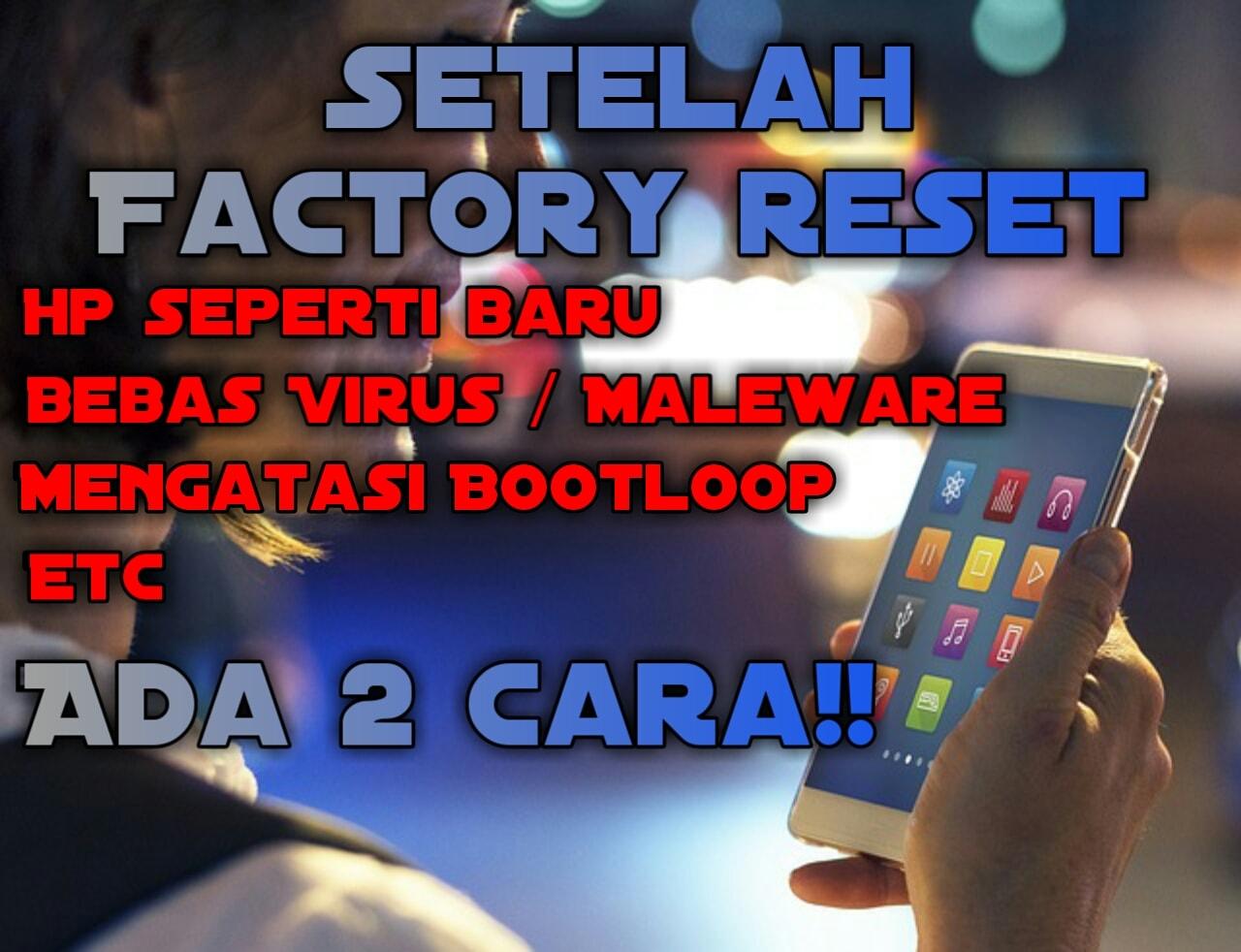 Cara mudah Hard reset dan Factory reset oppo A3S - IME Android