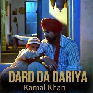 Dard Da Dariya - Kamal Khan