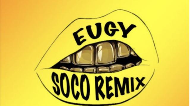 [Music] Eugy  – Soco (Remix) Ft. Wizkid | @eugyofficial , @wizkidayo
