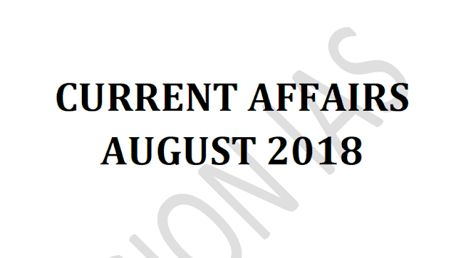 Vision IAS Current Affairs August 2018 pdf