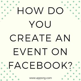 How do you create an Event on Facebook?