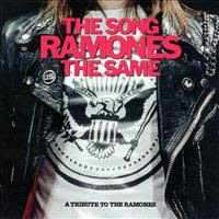 [2002] - The Song Ramones The Same (Tribute)